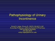 Urinary Incontinence Pathophys I Fall 2012 STUDENT (1)