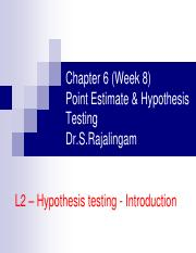 Chapter 06 W8 L2 Hypothesis Testing - Introduction 2015 UTP C6.pdf