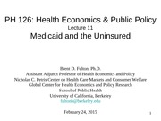 PH126 11. Medicaid and the Uninsured 02.24.15