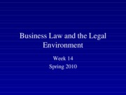 Spring 2010 Business Law and the Legal Environment - Week 14