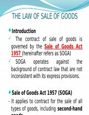 Sale Of Goods Act 1957 Pptx The Law Of Sale Of Goods Introduction The Contract Of Sale Of Goods Is Governed By The Sale Of Goods Act 1957 Hereinafter Course Hero