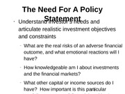 The Need For A Policy Statement