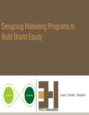 5. Designing Marketing Programs to Build Brand Equity