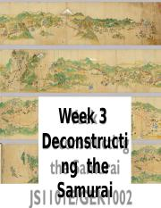 Week 3 Deconstructing the Samurai.pptx