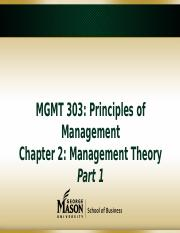 Chapter 2 Management Theory - MGMT 303 Principles of