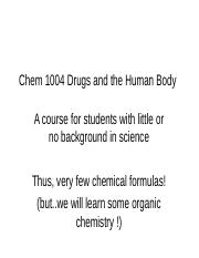 CHEM 1004 Drugs and the Human Body.ppt