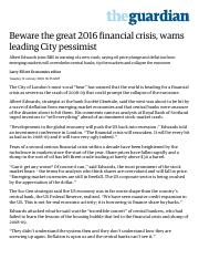 Beware the great 2016 financial crisis, warns leading City pessimist _ Business _ The Guardian.pdf