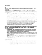 Quiz Study Guide - Marketing objectives, Pricing strategies, product life cycle, types of competitor