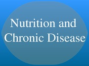 Nutrition and chronic disease