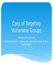 Cons of Targeting Vulnerable Groups - Marketing Missionaries.pptx