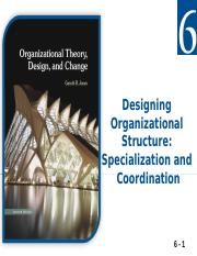 Jones 7e Mgmt 613 Chapter04 Powerpoint Slides Basic Challenges Of Organizational Design 4 1 Describe The Four Basic Organizational Design Challenges Course Hero