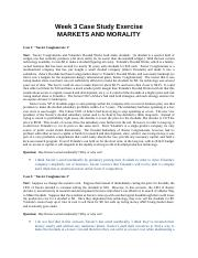Week 3 Cases--ANSWERS --Markets and Morality--rev. 2008 (1).docx