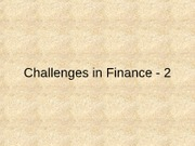 Challenges in Finance 2