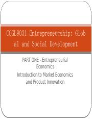 CCGL9031_week6_ENTREPRENEURIAL_ECONOMICES_part1_posted.pptx