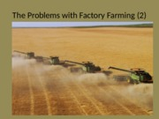 The+Problem+with+Industrial+Farming+_2_