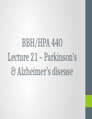 HPA 440 Lecture 21 - Parkinsons and Alzheimers Disease