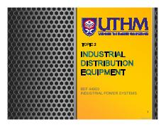 Topic 2 INDUSTRIAL DISTRIBUTION EQUIPMENT.pdf
