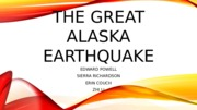 The Great Alaska Earthquake.pptx
