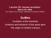 Lec25 03_26_08 Evolution of man