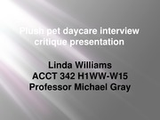 ACCT 342 Assign 6-3 interview critique presentation