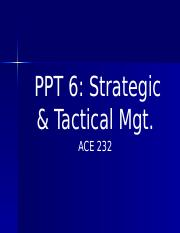 PPT 6 Strategic & Tactical Mgt With Blanks (1)
