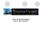 Lecture 7 Product and Services Management March 31, April 5, 7