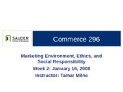 C296 Wk2 16Jan08 Marketing Environment Ethics and Social Resp