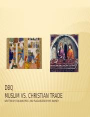 DBQ_Islam_Christianity_trade_full_essay.pptx