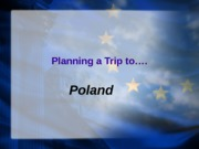 Trip to Poland -Final Project-   ~AP Modern European History~