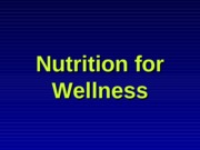 Ch_3_Nutrition_for_Wellness