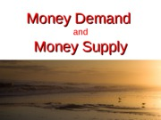 Money+Demand-Supply+-+F11
