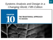 Chapter 10- The Traditional Approach to Design