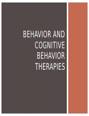 Behavior and Cognitive Behavior Therapies 9.8.15.pptx