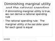 Diminishing marginal utility and the rational spending rule