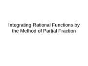 The method of partial fractions