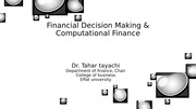 Financial Decision Making & Computational Finance   Fall 2014