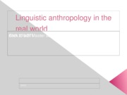 Linguistic%20anthropology%20in%20the%20real%20world