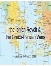 Lecture 8- The Ionian Revolt and the Greco-Persian Wars (February 2)