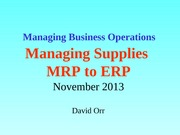 Wk 8 Managing Supplies 2012 Combination Ch 12, 13 14
