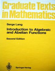089 - Lang S Introduction to Algebraic and Abelian functions(Springer 1982)(GTM 89)(2Ed)(91s)