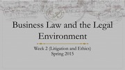Litigation and Ethics