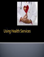 Using Health Services