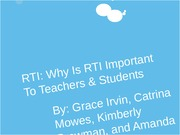 RTI: Why Is RTI Important To Teachers & Students