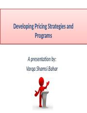 MKT 460 Lecture 9 -Developing Pricing Strategies and Program.pptx