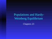 Chapter 23 Populations and Hardy-Weinberg Equilibrium BSC 2010C