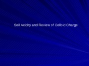 Lecture 13 Review and Soil Acidity