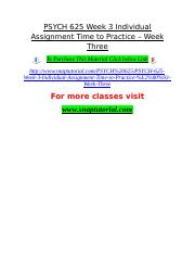 PSYCH 625 Week 3 Individual Assignment Time to Practice – Week Three.doc
