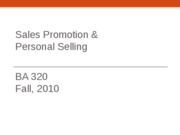 BA 320 Lecture 18 Sales Promotion and Personal Selling