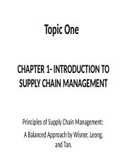 Topic 1_CH1 INTRODUCTION TO SUPPLY CHAIN MANAGEMENT.ppt