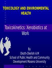Topic 7a - Toxicokinetics - Xenobiotics at Work.ppt